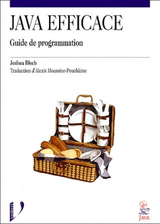 Java Efficace, par Joshua Bloch